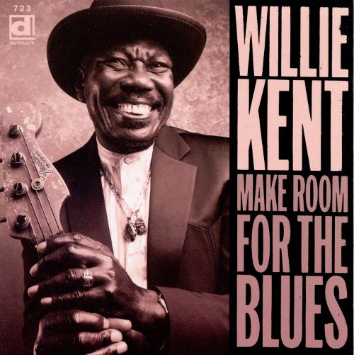 Blues and News: Willie Kent